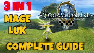 3 IN 1 MAGE LUK COMPLETE GUIDE AND HOW TO GET MUCH SPINA FROM IT! - Toram Online