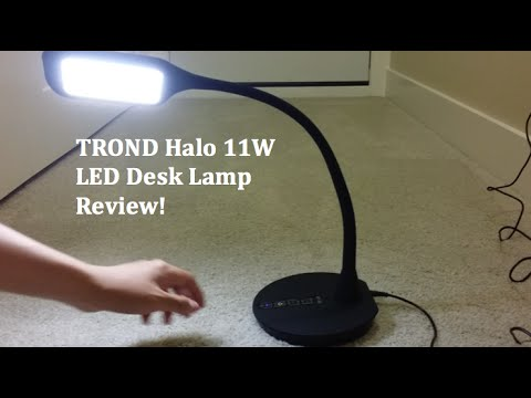 Review: TROND Halo 11W LED Desk Lamp!