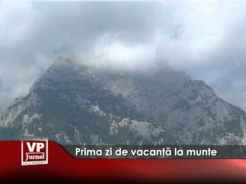 PRIMA ZI DE VACANTA LA MUNTE