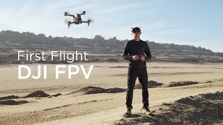 DJI FPV First Flight and Overview