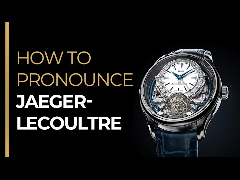 How To Pronounce JAEGER-LECOULTRE like a FRENCH Native Speaker