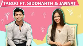 Jannat Zubair Rahmani And Siddharth Nigam Take Up A Fun Taboo Challenge