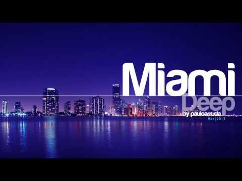 DJ Paulo Arruda – Miami Deep