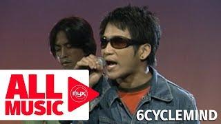 6CYCLEMIND - Sandalan (MYX Live! Performance)