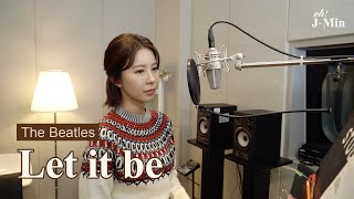 'Let it be' (The Beatles)|Cover by J-Min 제이민 (one-take)