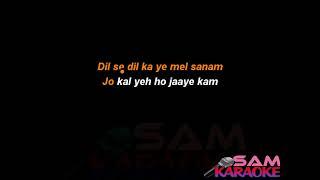 Pal Bhar (Chaahunga) karaoke Sam Karaoke