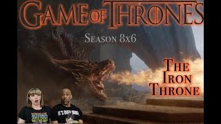 REACTION/DISCUSSION: GAME OF THRONES 8X6 The Iron Throne