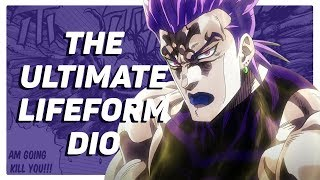 What if DIO Became the Ultimate Lifeform?