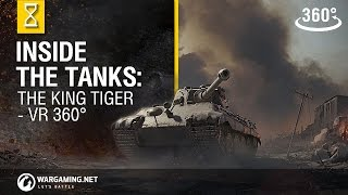 World of Tanks - Inside The Tanks: The King Tiger 360 VR