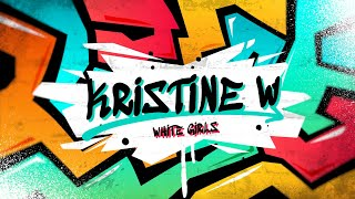 Kristine W – (Who Says) White Girls Can't Dance [Official Lyric Video]