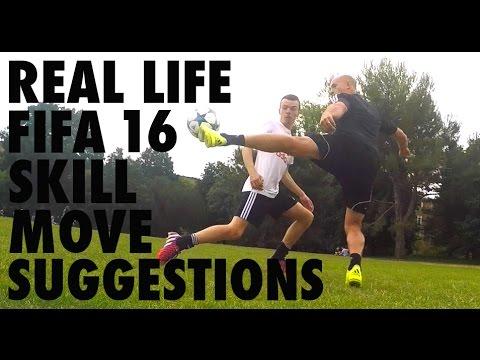 REAL LIFE FIFA 16 SKILL MOVE SUGGESTIONS