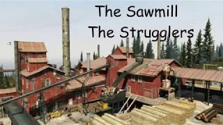 The Sawmill   The Strugglers