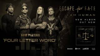 Escape The Fate   Four Letter Word (Official Audio)