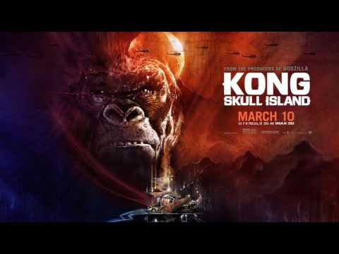 Soundtrack Kong: Skull Island (Theme Song) - Trailer Music Kong Skull Island (2017)