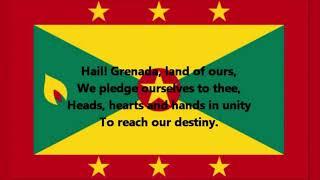Hail Grenada - National Anthem of Grenada (English lyrics)