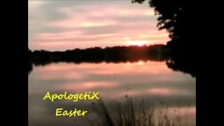 Apologetix Easter