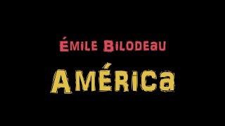 Émile Bilodeau   América ( Paroles )
