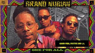 Brand Nubian - Grand Puba, Positive and L.G.