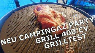 Test Campingaz PartyGrill 400CV - Der Grilltest - Teil2
