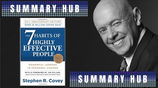 The 7 habits of Highly Effective People by Stephen R. Covey ( Book Summary Video )