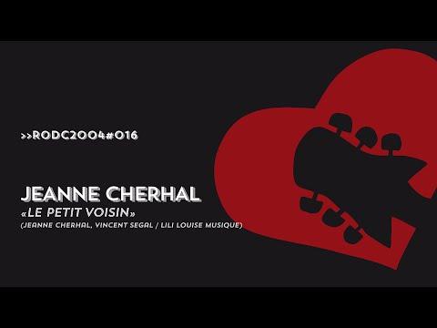 RODC2004#016 - JEANNE CHERHAL - Le Petit Voisin