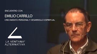 Crecimiento Personal Y Desarrollo Espiritual - Emilio Carrillo - La Ventana Alternativa