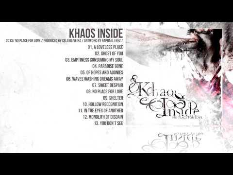 Khaos Inside - No Place for Love 2013 (Full Album)