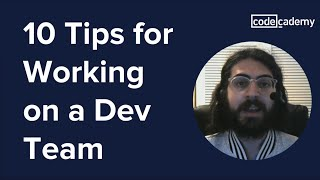 10 Tips for Working on a Dev Team