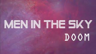 Men in the Sky - DOOM [Official Video]