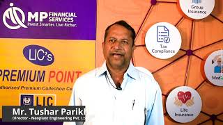 The enthralling journey of MP Financial Services through Mr. Tushar Parikh's eyes.