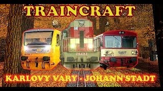 preview picture of video 'TRAINCRAFT : Karlovy Vary - Johanngeorgenstadt - full track'