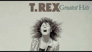 T. Rex - Greatest Hits  (Full Album)