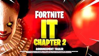 new fortnite it chapter 2 cinematic trailer all details leaks br