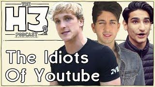 H3 Podcast #50 - Logan Paul Demonetized & Idiot YouTuber
