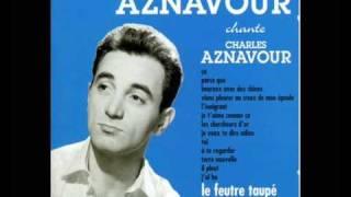 Charles Aznavour - Je t'aime comme ça