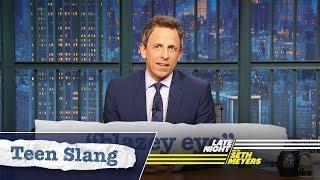 Seth Explains Teen Slang: Blazey Eye, Pre-Laming