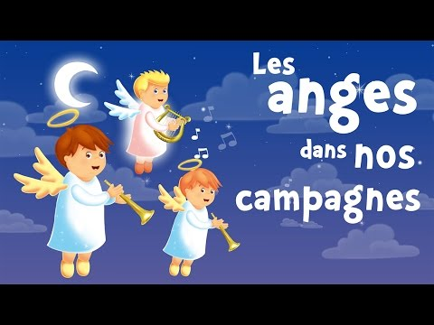 Les anges dans nos campagnes (Gloria In Excelsis Deo) / chanson de Noël pour petits avec paroles