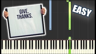 Give Thanks Wih A Grateful Heart | EASY PIANO TUTORIAL + SHEET MUSIC By Betacustic