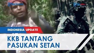 Beredar Video Tantangan KKB Siap Lawan 400 Pasukan Setan: Kami Tak Akan Mundur, Coba Masuk Sini