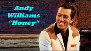 Αndy Williams.........Ηoney. ( I miss you ).