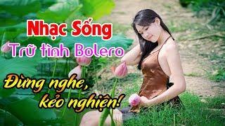 nhac-song-tru-tinh-bolero-remix-tuyet-dinh-dung-nghe-keo-nghien