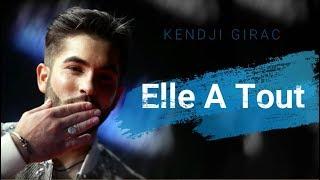 Kendji Girac   Elle A Tout (Paroles)