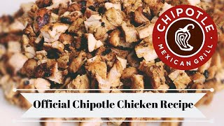 Chipotles OFFICIAL Chicken Recipe! Chipotle Copycat Recipe/Homemade Chipotle Bowl/ DIY Chipotle!
