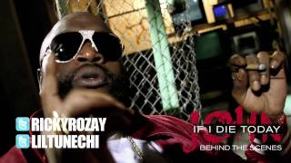 BEHIND THE SCENES: LIL WAYNE FEAT. RICK ROSS   JOHN (IF I DIE TODAY)