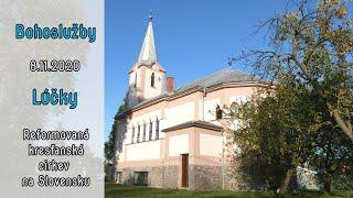 BOHOSLUŽBA 8.11.2020 Zbor Lúčky BOHOSLUŽBA Reformovaná kresťanská cirkev na Slovensku 8.11,2020