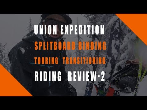 Union Expedition Splitboard Binding Touring | Transitioning | Riding | Review Part 2