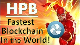 High Performance Blockchain (HPB): Fastest Blockchain in the World!