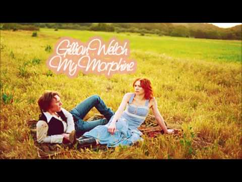 Gillian Welch – My Morphine (Audio)