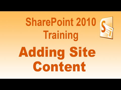 Microsoft SharePoint 2010 Training Tutorial - Adding Site Content to ...