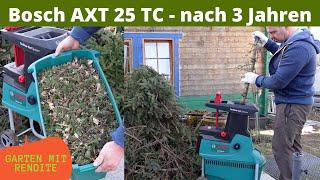 Bosch AXT 25 TC Häcksler - Nach 3 Jahren | Eigene Erfahrung und meine Meinung zum Gerät